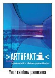 ARTiFAKTi – Your Rainbow Panorama - Aros