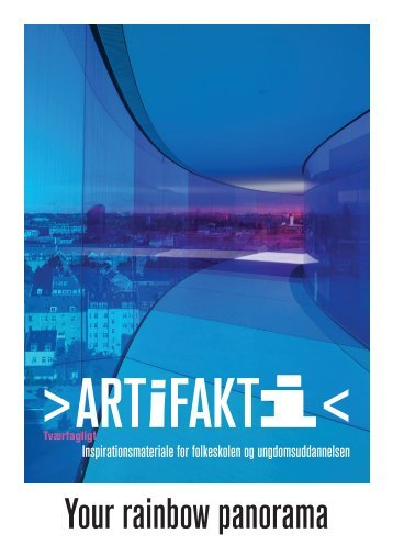 ARTiFAKTi – Your Rainbow Panorama - Aros