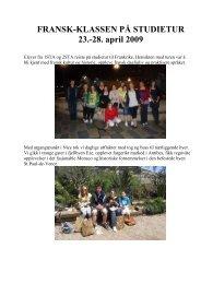 Klikk på fila og se bilder og tekst fra Franriketuren 2009