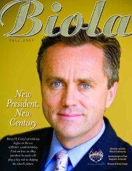 New President, New Century New President, New ... - Biola University