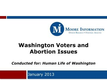 Washington Voters and Abortion Issues Conducted for ... - Razorplanet