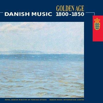 Danish Music: The Golden Age 1800-1850