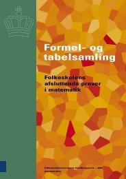 Formel- og tabelsamling - Undervisningsministeriet