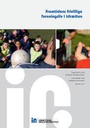 Fremtidens frivillige foreningsliv i idrætten - Dansk Fægte-Forbund