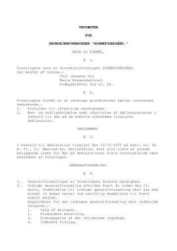 Vedtægter 2007.pdf - Grundejerforeningen Sognefogedgaard, Thit ...