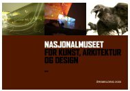 ÅRSMELDING 2005 - Nasjonalmuseet