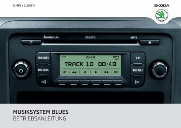 musiksystem blues betriebsanleitung - Media Portal - Škoda Auto
