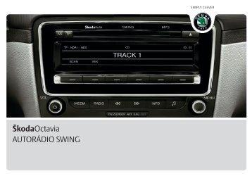 ŠkodaOctavia AUTORÁDIO SWING - Media Portal - Skoda