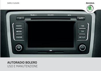 autoradio bolero uso e manutenzione - Media Portal - Škoda Auto
