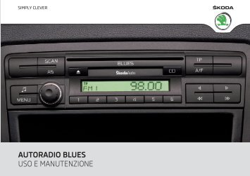 autoradio blues uso e manutenzione - Media Portal - škoda auto