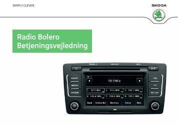 Radio Bolero Betjeningsvejledning - Media Portal - Škoda Auto