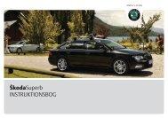 ŠkodaSuperb INSTRUKTIONSBOG - Media Portal - Škoda Auto