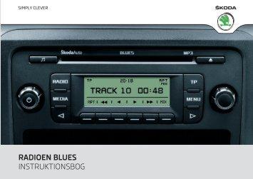 RADIOEN BLUES INSTRUKTIONSBOG - Media Portal - Škoda Auto