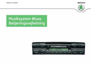 Musiksystem Blues Betjeningsvejledning - Media Portal - Skoda