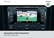 navigační systém amundsen+ návod k obsluze - Media Portal - Skoda