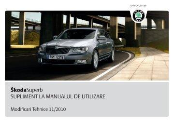 ŠkodaSuperb SUPLIMENT LA MANUALUL DE UTILIZARE