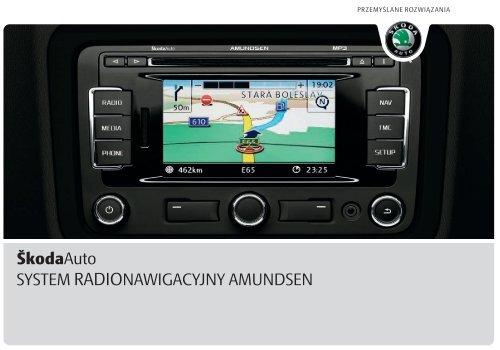 SYSTEM RADIONAWIGACYJNY AMUNDSEN ŠkodaAuto