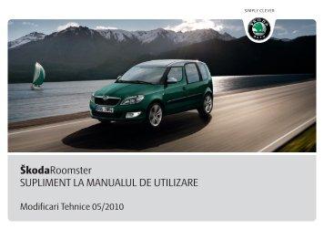 ŠkodaRoomster SUPLIMENT LA MANUALUL DE ... - Media Portal