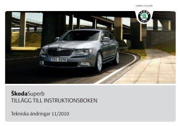 ŠkodaSuperb TILLÄGG TILL INSTRUKTIONSBOKEN - Media Portal ...