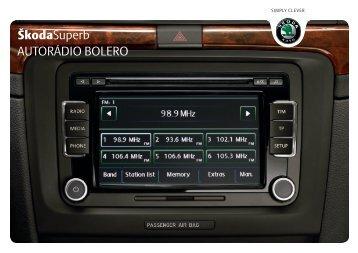 ŠkodaSuperb AUTORÁDIO BOLERO - Media Portal - Škoda Auto