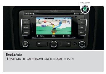 El SISTEMA DE RADIONAVEGACIÓN AMUNDSEN ŠkodaAuto