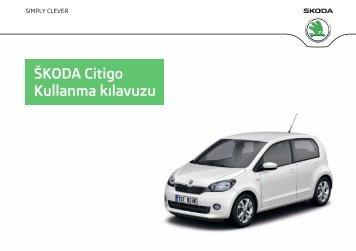 ŠKODA Citigo Kullanma kılavuzu - Media Portal - Škoda Auto