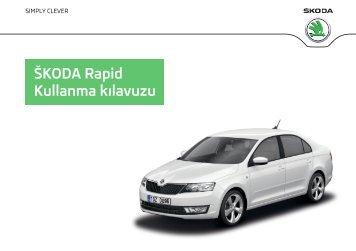ŠKODA Rapid Kullanma kılavuzu - Media Portal - Škoda Auto
