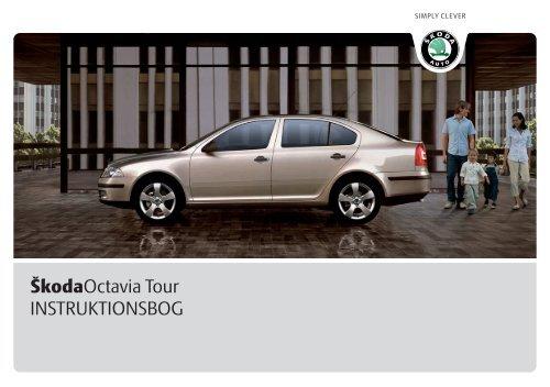 ŠkodaOctavia Tour INSTRUKTIONSBOG - Media Portal - Škoda Auto