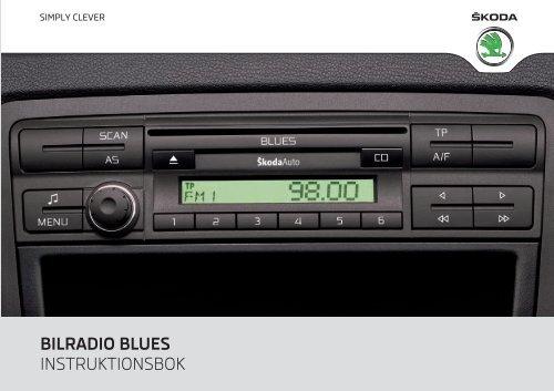 BILRADIO BLUES INSTRUKTIONSBOK - Media Portal - škoda auto