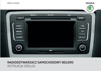 radioodtwarzacz samochodowy bolero instrukcja obsługi