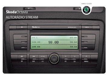 ŠkodaOctavia AUTORÁDIO STREAM - Media Portal - Škoda Auto