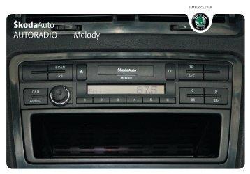 ŠkodaAuto AUTORÁDIO Melody - Media Portal - Skoda