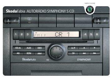 Autorádio Symphony - Media Portal - Skoda