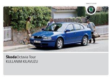 ŠkodaOctavia Tour KULLANIM KILAVUZU - Media Portal - škoda auto