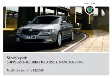 ŠkodaSuperb SUPPLEMENTO LIBRETTO D'USO E ... - Media Portal