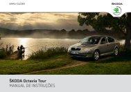 ŠKODA Octavia Tour MANUAL DE INSTRUÇÕES - Media Portal ...