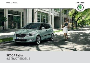 ŠKODA Fabia INSTRUCTIEBOEKJE - Media Portal - Škoda Auto