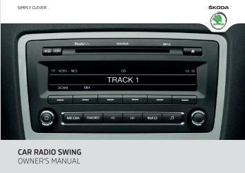 CAR RADIO SWING OWNER'S MANUAL - Media Portal - Škoda Auto
