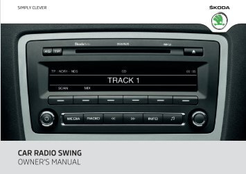 CAR RADIO SWING OWNER'S MANUAL - Media Portal - Škoda Auto