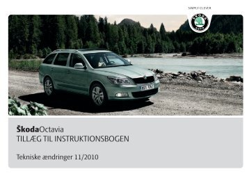 ŠkodaOctavia TILLÆG TIL INSTRUKTIONSBOGEN - Media Portal ...