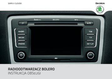 radioodtwarzacz bolero instrukcja obsługi - Media Portal - Škoda Auto