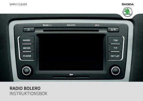 radio bolero instruktionsbok media portal koda auto. Black Bedroom Furniture Sets. Home Design Ideas