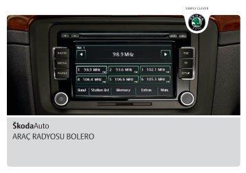 ŠkodaAuto ARAÇ RADYOSU BOLERO - Media Portal - Skoda