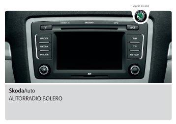 ŠkodaAuto AUTORRADIO BOLERO - Media Portal - škoda auto