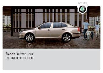 ŠkodaOctavia Tour INSTRUKTIONSBOK - Media Portal - Škoda Auto