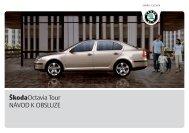 ŠkodaOctavia Tour NÁVOD K OBSLUZE - Media Portal - Škoda Auto