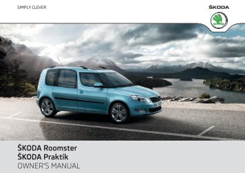 A05_Roomster_OwnersManual - Media Portal - Škoda Auto
