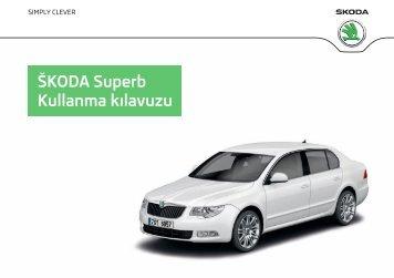 ŠKODA Superb Kullanma kılavuzu - Media Portal - Škoda Auto