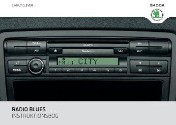 RADIO BLUES INSTRUKTIONSBOG - Media Portal - Škoda Auto