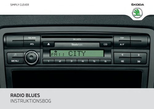 RADIO BLUES INSTRUKTIONSBOG - Media Portal - Škoda Auto